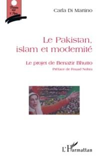 Cover Le pakistan, islam et modernite - le projet de benazir bhutt