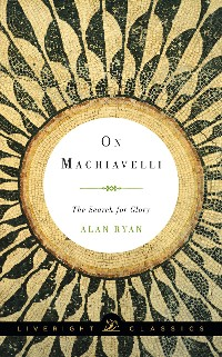 Cover On Machiavelli: The Search for Glory