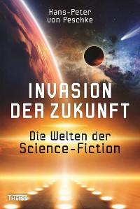 Cover Invasion der Zukunft