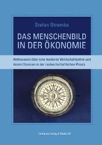 Cover Das Menschenbild in der Ökonomie