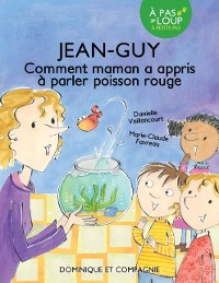 Cover Jean-Guy - Comment maman a appris a parler poisson rouge