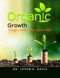 Cover Organic Growth - Enough Church Just Give Me God