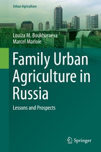 Cover Family Urban Agriculture in Russia