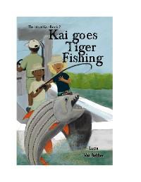 Cover Kai goes Tiger Fishing