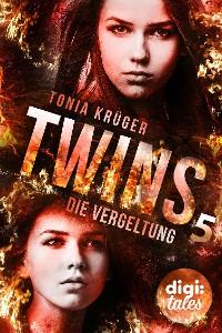 Cover Twins (5). Die Vergeltung