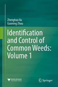 Cover Identification and Control of Common Weeds: Volume 1