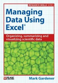 Cover Managing Data Using Excel