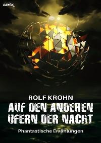 Cover AUF DEN ANDEREN UFERN DER NACHT