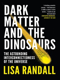 Cover Dark Matter and the Dinosaurs