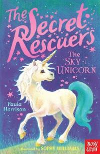 Cover The Secret Rescuers: The Sky Unicorn
