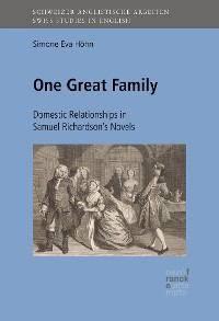 Cover One Great Family: Domestic Relationships in Samuel Richardson's Novels