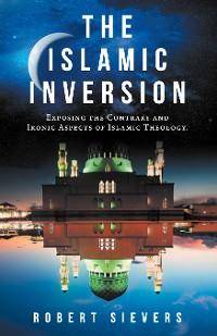 Cover The Islamic Inversion