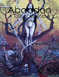 Cover Abaddon - A Tale of Malicious Intent