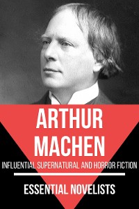 Cover Essential Novelists - Arthur Machen