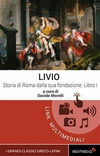 Cover Storia di Roma dalla sua fondazione. Libro I