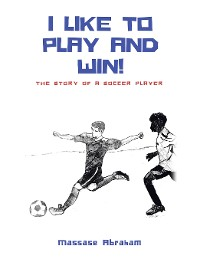 Cover I Like to Play and Win!