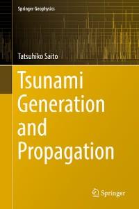 Cover Tsunami Generation and Propagation