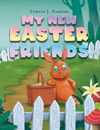 Cover My New Easter Friends