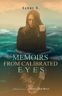 Cover Memoirs From Calibrated Eyes