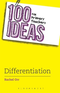 Cover 100 Ideas for Primary Teachers: Differentiation