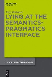 Cover Lying at the Semantics-Pragmatics Interface