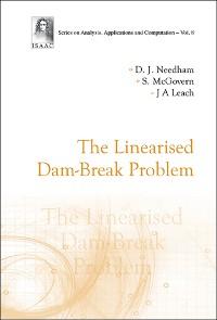 Cover Linearised Dam-break Problem, The