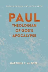 Cover Paul, Theologian of God's Apocalypse
