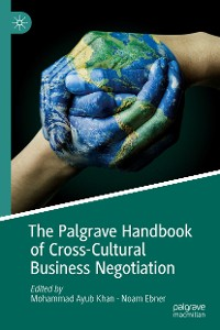 Cover The Palgrave Handbook of Cross-Cultural Business Negotiation