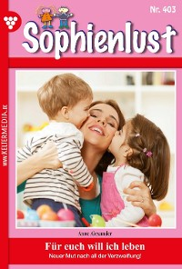 Cover Sophienlust 403 – Familienroman
