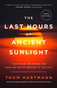 Cover Last Hours of Ancient Sunlight: Revised and Updated Third Edition