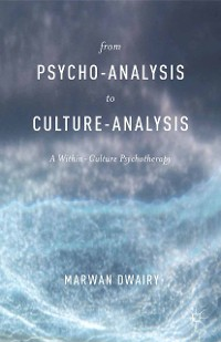 Cover From Psycho-Analysis to Culture-Analysis