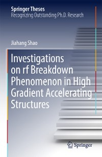 Cover Investigations on rf breakdown phenomenon in high gradient accelerating structures