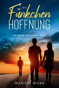 Cover Ein Fünkchen Hoffnung