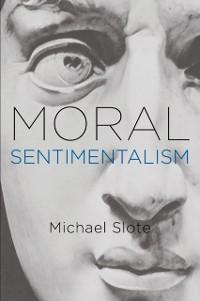 Cover Moral Sentimentalism