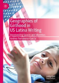 Cover Geographies of Girlhood in US Latina Writing