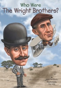 Cover Who Were the Wright Brothers?