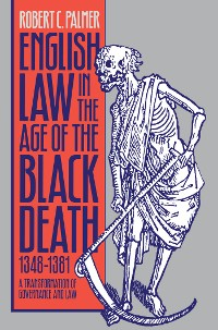 Cover English Law in the Age of the Black Death, 1348-1381