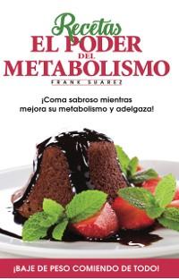 Cover Recetas El Poder del Metabolismo