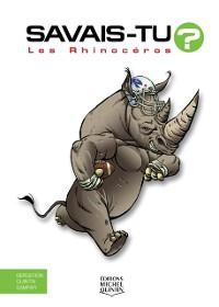 Cover Savais-tu? - En couleurs 47 - Les Rhinoceros