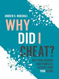 Cover Why Did I Cheat?