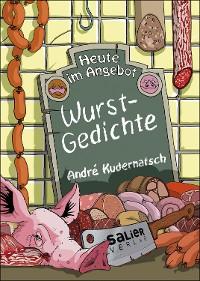 Cover Heute im Angebot: Wurstgedichte