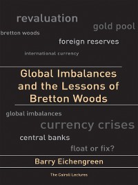 Cover Global Imbalances and the Lessons of Bretton Woods