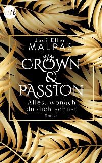 Cover Crown & Passion - Alles, wonach du dich sehnst