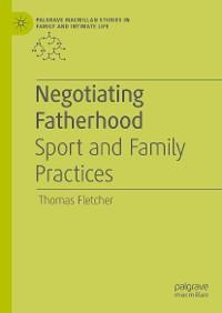 Cover Negotiating Fatherhood