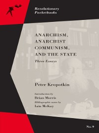 Cover Anarchism, Anarchist Communism, and The State