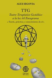 Cover TTG: Teatro Terapeutico Gestaltico a la luz del Eneagrama
