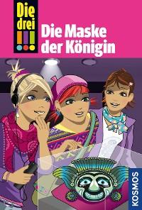 Cover Die drei !!!, 48, Die Maske der Königin (drei Ausrufezeichen)