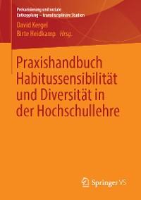 Cover Praxishandbuch Habitussensibilität und Diversität in der Hochschullehre