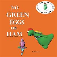 Cover No Green Eggs Or Ham