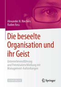 Cover Die beseelte Organisation und ihr Geist